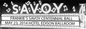 Savoy Centennial Marquee-bw-1